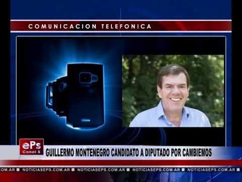GUILLERMO MONTENEGRO CANDIDATO A DIPUTADO POR CAMBIEMOS