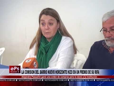 LA COMISION DEL BARRIO NUEVO HORIZONTE HIZO EN UN PREMIO DE SU RIFA
