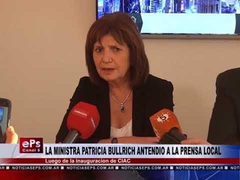 LA MINISTRA PATRICIA BULLRICH ANTENDIO A LA PRENSA LOCAL