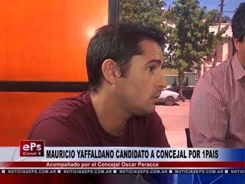 MAURICIO YAFFALDANO CANDIDATO A CONCEJAL POR 1PAIS