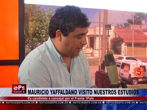 MAURICIO YAFFALDANO VISITO NUESTROS ESTUDIOS