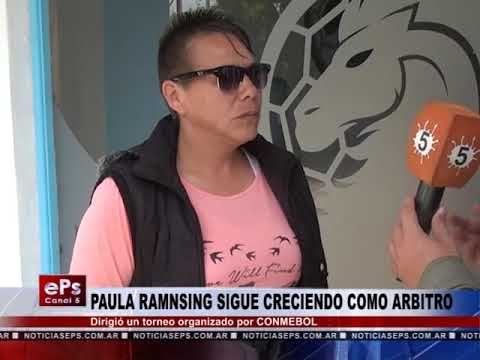 PAULA RAMNSING SIGUE CRECIENDO COMO ARBITRO