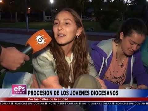 PROCESION DE LOS JOVENES DIOCESANOS