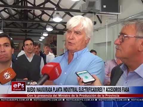 QUEDO INAUGURADA PLANTA INDUSTRIAL ELECTRIFICADORES Y ACCESORIOS FIASA