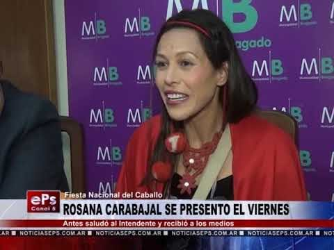 ROSANA CARABAJAL SE PRESENTO EL VIERNES