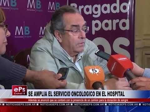 SE AMPLIA EL SERVICIO ONCOLOGICO EN EL HOSPITAL