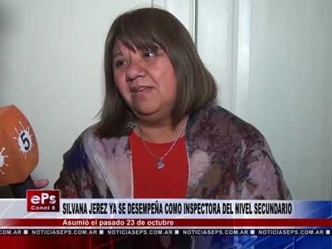 SILVANA JEREZ YA SE DESEMPEÑA COMO INSPECTORA DEL NIVEL SECUNDARIO