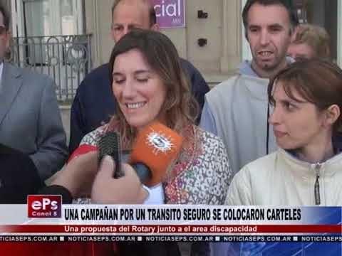 UNA CAMPAÑAN POR UN TRANSITO SEGURO SE COLOCARON CARTELES