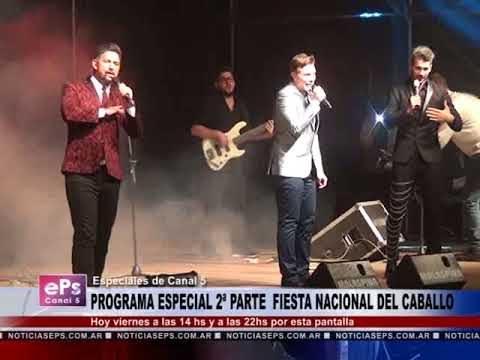 2ª PARTE PROGRAMA ESPECIAL DE LA FIESTA DEL CABALLO HOY A LAS 14 HS Y A LAS 22 POR ESTA PANTALLA