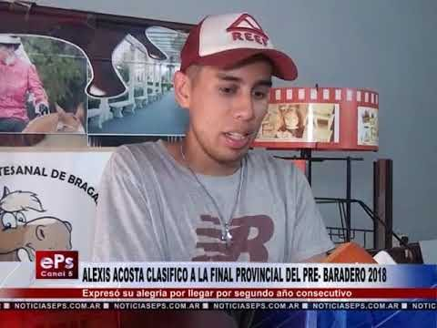 ALEXIS ACOSTA CLASIFICO A LA FINAL PROVINCIAL DEL PRE BARADERO 2018