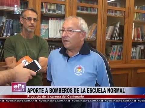 APORTE A BOMBEROS DE LA ESCUELA NORMAL