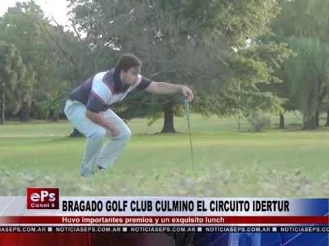 BRAGADO GOLF CLUB CULMINO EL CIRCUITO IDERTUR