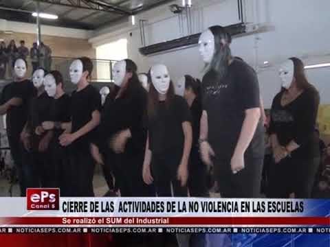 CIERRE DE LA ACTIVIDAD DE LA NO VIOLENCIA EN LAS ESCUELAS