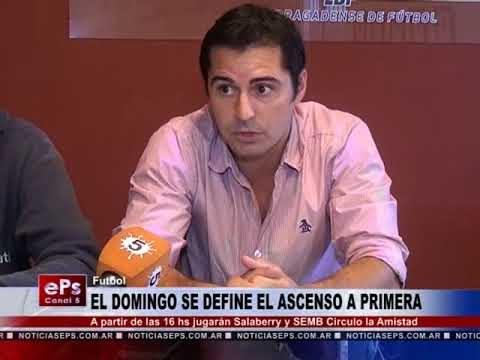 EL DOMINGO SE DEFINE EL ASCENSO A PRIMERA