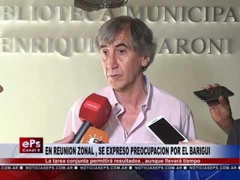 EN REUNION ZONAL , SE EXPRESO PREOCUPACION POR EL BARIGUI