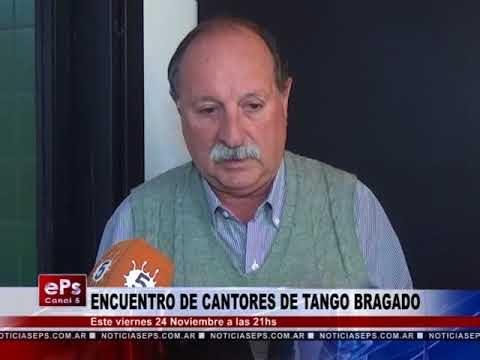 ENCUENTRO DE CANTORES DE TANGO BRAGADO
