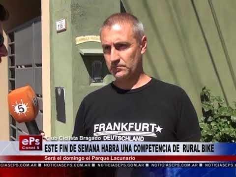 ESTE FIN DE SEMANA HABRA UNA COMPETENCIA DE RURAL BIKE