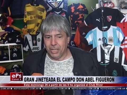 GRAN JINETEADA EL CAMPO DON ABEL FIGUERON