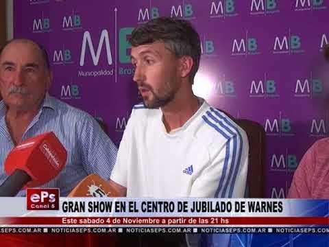 GRAN SHOW EN EL CENTRO DE JUBILADO DE WARNES