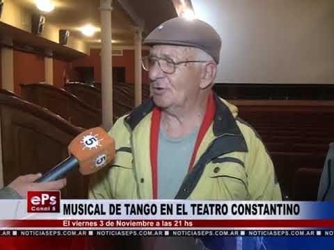 MUSICAL DE TANGO EN EL TEATRO CONSTANTINO
