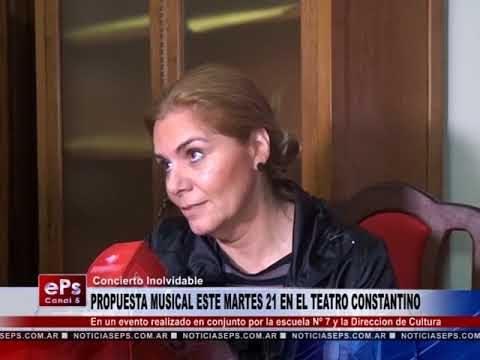PROPUESTA MUSICAL ESTE MARTES 21 EN EL TEATRO CONSTANTINO