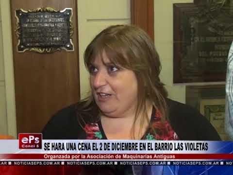 SE HARA UNA CENA EL 2 DE DICIEMBRE EN EL BARRIO LAS VIOLETAS