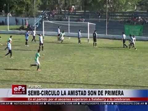 SEMB CIRCULO LA AMISTAD SON DE PRIMERA