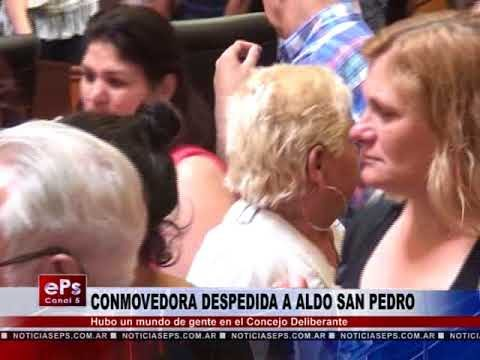 CONMOVEDORA DESPEDIDA A ALDO SAN PEDRO