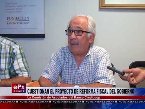 CUESTIONAN EL PROYECTO DE REFORMA FISCAL DEL GOBIERNO