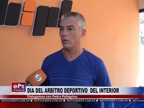 DIA DEL ARBITRO DEPORTIVO DEL INTERIOR