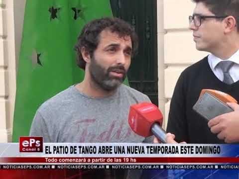 EL PATIO DE TANGO ABRE UNA NUEVA TEMPORADA ESTE DOMINGO