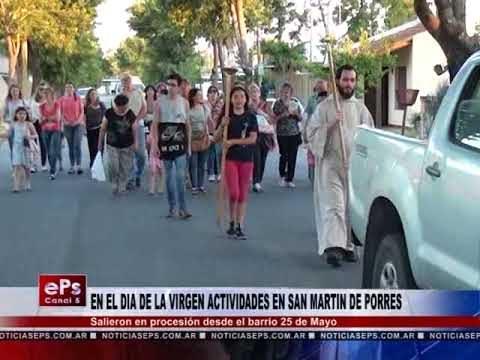 EN EL DIA DE LA VIRGEN ACTIVIDADES EN SAN MARTIN DE PORRES