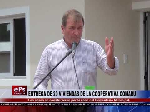 ENTREGA DE 20 VIVIENDAS DE LA COOPERATIVA COMARU