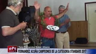 FERNANDEZ Y ACUÑA CAMPEONES DE LA CATEGORIA STANDARD 2017