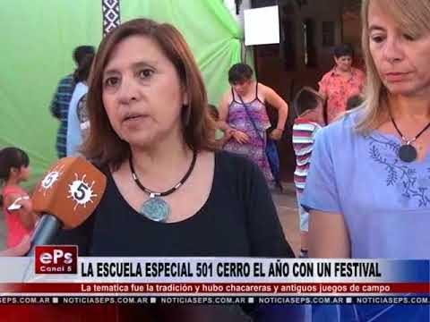 LA ESCUELA ESPECIAL 501 CERRO EL AÑO CON UN FESTIVAL