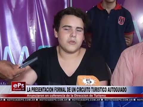 LA PRESENTACION FORMAL DE UN CIRCUITO TURISTICO AUTOGUIADO
