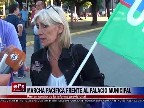 MARCHA PACIFICA FRENTE AL PALACIO MUNICIPAL