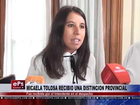 MICAELA TOLOSA RECIBIO UNA DISTINCION PROVINCIAL