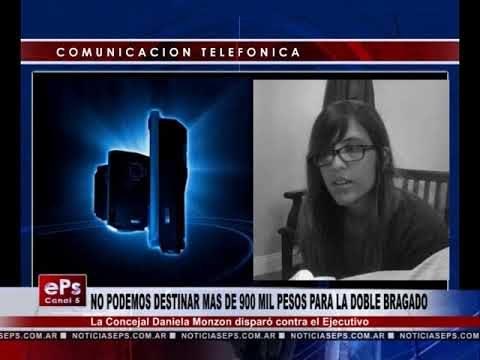 NO PODEMOS DESTINAR MAS DE 900 MIL PESOS PARA LA DOBLE BRAGADO