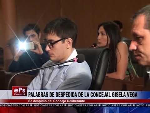 PALABRAS DE DESPEDIDA DE LA CONCEJAL GISELA VEGA