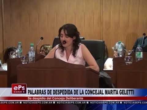 PALABRAS DE DESPEDIDA DE LA CONCEJAL MARITA GELETTI