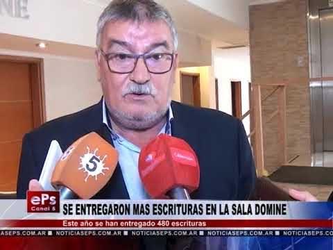 SE ENTREGARON MAS ESCRITURAS EN LA SALA DOMINE