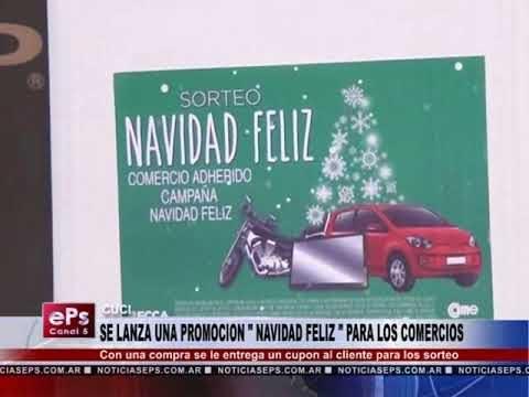 SE LANZA UNA PROMOCION NAVIDAD FELIZ PARA LOS COMERCIOS
