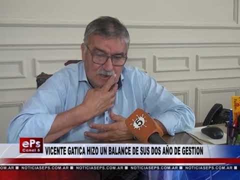VICENTE GATICA HIZO UN BALANCE DE SUS DOS AÑO DE GESTION