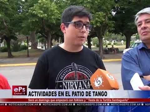 ACTIVIDADES EN EL PATIO DE TANGO