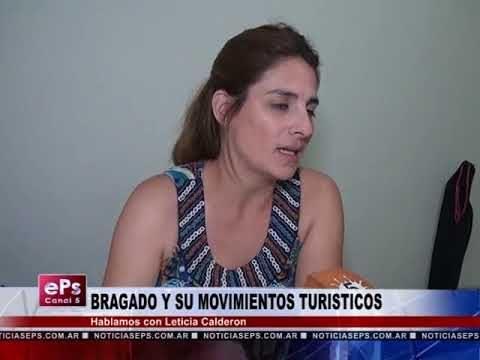 BRAGADO Y SU MOVIMIENTO TURISTICO