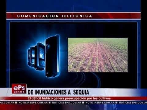 DE INUNDACIONES A SEQUIA