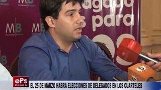 EL 25 DE MARZO HABRA ELECCIONES DE DELEGADOS EN LOS CUARTELES