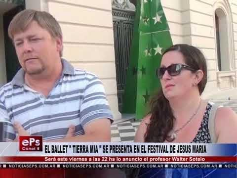 EL BALLET TIERRA MIA SE PRESENTA EN EL FESTIVAL DE JESUS MARIA