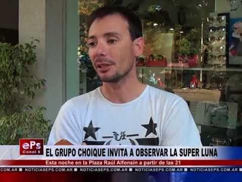 EL GRUPO CHOIQUE INVITA A OBSERVAR LA SUPER LUNA